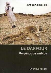 Gérard Prunier - Le Darfour - Un génocide ambigu.