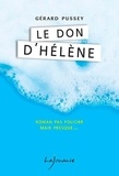 Gérard Pussey - Le don d'Hélène.