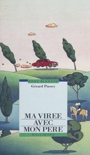 Gérard Pussey - Ma virée avec mon père.