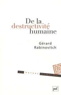 Gérard Rabinovitch - De la destructivité humaine - Fragments sur le Béhémoth.