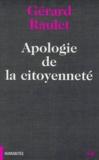Gérard Raulet - Apologie de la citoyenneté.