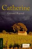 Gérard Raynal - Catherine.
