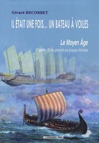 Feriasdhiver.fr Il était une fois... un bateau à voiles - Le Moyen Age 1re partie, Du feu grégeois aux jonques chinoises Image