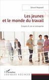 Gérard Regnault - Les jeunes et le monde du travail - Emploi et vie en entreprise.