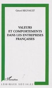 Gérard Regnault - Valeurs et comportements dans les entreprises françaises.