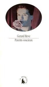 Gerard Reve - Parents soucieux.