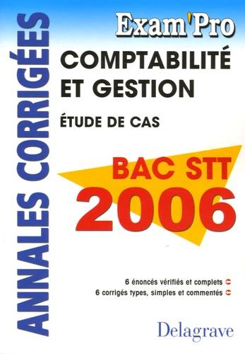 Gérard Rey-Robert - Comptablilité et gestion Bac STT 2006 - Etude de cas - Annales corrigées.