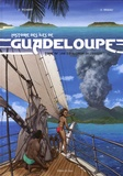 Gérard Richard et Olivier Brazao - Histoire des îles de Guadeloupe Tome 4 : Une île au large de l'espoir.