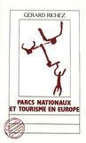 Gérard Richez - Parcs nationaux et tourisme en Europe.