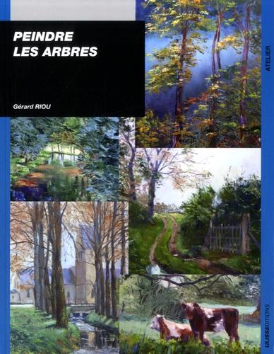 Gérard Riou - Peindre les arbres.