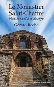 Gérard Roche - Le Monastier Saint Chaffre.