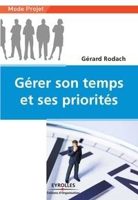 Gérard Rodach - Gérer son temps et ses priorités.