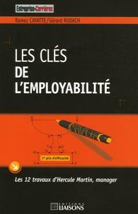 Gérard Rodach et Ramez Cayatte - Les clés de l'employabilité - Les 12 travaux d'Hercule Martin, manager.