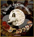 Gérard Roger-Gervais - L'esprit du Camembert.
