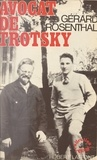 Gérard Rosenthal - Avocat de Trotsky.