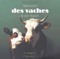 Gérard Rossini - Mémoires des vaches et des boeufs.