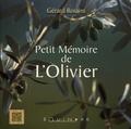 Gérard Rossini - Petit mémoire de l'olivier.