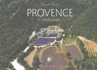 Gérard Rossini - Provence, indiscrète.