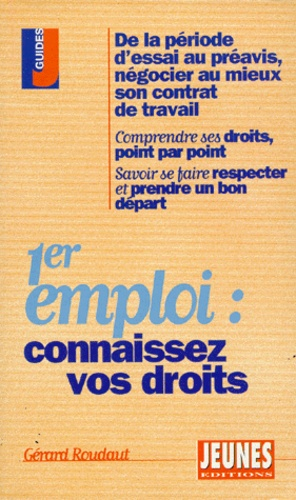 Gérard Roudaut - 1er emploi, connaissez vos droits.