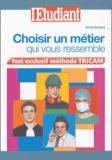 Gérard Roudaut - Choisir un métier qui vous ressemble.