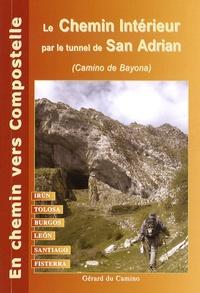 Gérard Rousse - Le Chemin de Compostelle de Irun à Santiago et Fisterra (par le chemin intérieur).