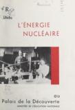 Gérard Rumèbe - L'énergie nucléaire.