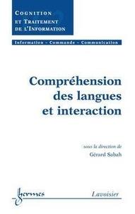 Gérard Sabah - Compréhension des langues et interaction.