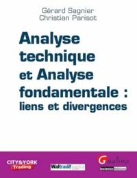 Gérard Sagnier et Christian Parisot - Analyse technique et analyse fondamentale : liens et divergences.