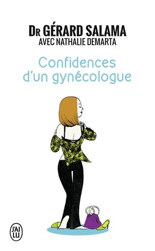 Gérard Salama et Nathalie Demarta - Confidences d'un gynécologue.