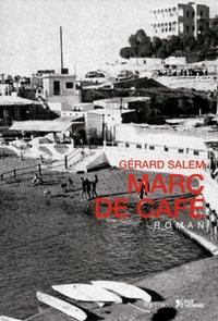 Gérard Salem - Marc de café.