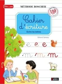 Gérard Sansey - Cahier d'écriture - Ecrire les lettres.