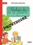 Gérard Sansey - Cahier de calcul de mental - 6-8 ans.