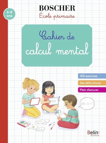 Gérard Sansey - Cahier de calcul mental.