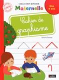 Gérard Sansey - Cahier de graphisme Maternelle.