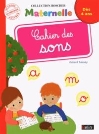 Gérard Sansey - Cahier des sons Maternelle.
