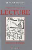 Gérard Sansey - L'apprentissage de la lecture - Idées fausses & préjugés.