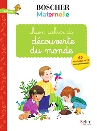 Gérard Sansey - Mon cahier de découverte du monde - Avec 60 autocollants repositionnables.