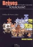 Gérard Santier - Brèves de Toulouse et Haute-Garonne.