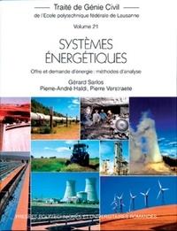 Gérard Sarlos et Pierre-André Haldi - Systèmes énergétiques - Offre et demande d'énergie : méthodes d'analyse.