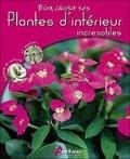 Gérard Sasias - Plantes d'intérieur increvables.