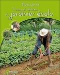 Gérard Sasias - Trucs et astuces du jardinier écolo.