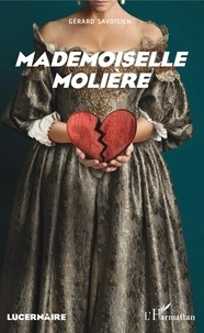 Gérard Savoisien - Mademoiselle Molière.