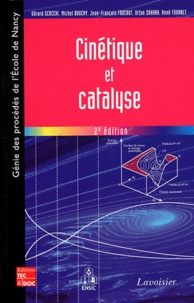 Gérard Scacchi et Michel Bouchy - Cinétique et catalyse.