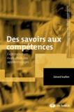Gérard Scallon - Des savoirs aux compétences - Exploration en évaluation des apprentissages.