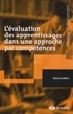 Gérard Scallon - L'évaluation des apprentissages dans une approche par compétences..