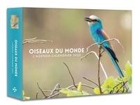 Gérard Schaller - L'agenda-calendrier oiseaux du monde.