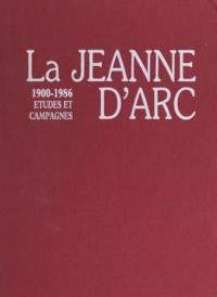 Gérard Schmidt et J. Mériaux - La Jeanne d'Arc - Études et campagnes, 1900-1986.