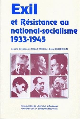 Exil et résistance au national-socialisme. 1933-1945, [actes du colloque international, 11-15 décembre 1997, Centre universitaire du Grand Palais-Sorbonne et Maison H. Heine de la Cité universitaire à Paris