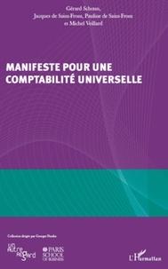 Gérard Schoun et Pauline de Saint-Front - Manifeste pour une comptabilité universelle.