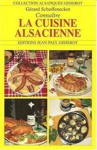 Gérard Schuffenecker - Connaître la cuisine alsacienne.